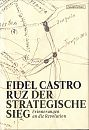Der strategische Sieg. Erinnerungen an die Revolution