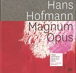 Hans Hofmann. Magnum Opus von Britta E. Buhlmann Hg. für 19,95€