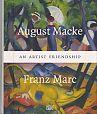 August Macke und Franz Marc. Eine Künstlerfreundschaft von Annegret Hoberg Hg. u.a. für 19,95€