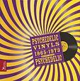 Psychedelic Vinyls 1965-1973 - Editions Stephane Baches von Philippe Thieyre für 19,95€