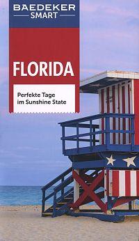 Baedeker SMART Reiseführer Florida. Perfekte Tage im Sunshine State