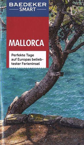 Baedeker SMART Reiseführer Mallorca. Perfekte Tage auf Europas beliebtester Ferieninsel von Andreas Drouve u.a. für 2,95€