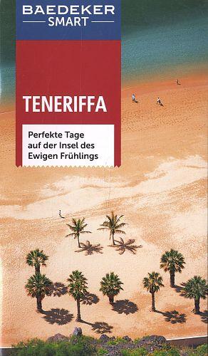 Baedeker SMART Reiseführer Teneriffa. Perfekte Tage auf der Insel des Ewigen Frühlings von Rolf Goetz u.a. für 2,95€