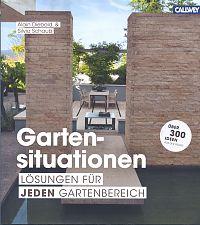 Gartensituationen. Lösungen für jeden Gartenbereich