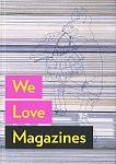 We Love Magazines von Andrew Losowsky für 9,95€