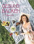 Gesund backen mit Veganpassion von Stina Spiegelberg für 7,95€