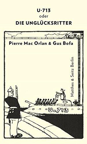U-713 oder die Unglücksritter von Pierre Mac Orlan für 4,95€