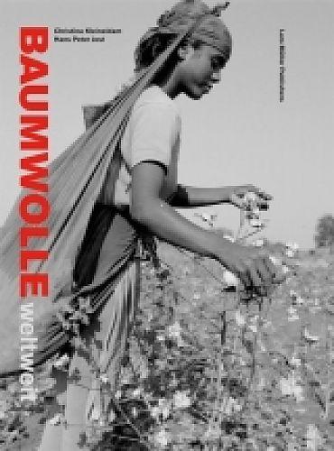 Baumwolle weltweit von Hans Peter Jost u.a. für 11,95€