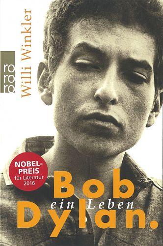 Bob Dylan. Ein Leben von Willi Winkler für 4,95€