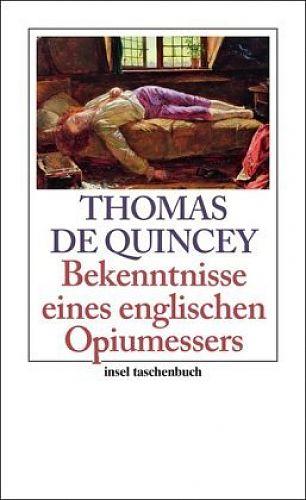 Bekenntnisse eines englischen Opiumessers von Thomas de Quincey für 2,95€