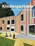 Kindergartens - Educational Spaces von Michelle Galindo für 11,95 €