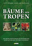 Bäume der Tropen. Die große Enzyklopädie mit über 800 Farbfotos unter Mitwirkung von über 30 Experten. von Peter Schütt für 7,95€