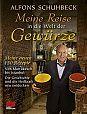 Meine Reise in die Welt der Gewürze von Alfons Schuhbeck für 4,95€