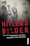 Hitlers Bilder. Kunstraub der Nazis - Raubkunst in der Gegenwart von Anders Rydell für 8,95€
