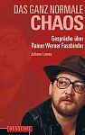 Das ganz normale Chaos. Gespräche über Rainer Werner Fassbinder von Juliane Lorenz für 9,95€