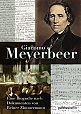 Giacomo Meyerbeer. Eine Biografie nach Dokumenten