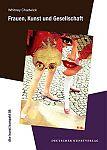 Frauen, Kunst und Gesellschaft von Whitney Chadwick für 7,95€