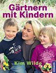 Gärtnern mit Kindern von Kim Wilde für 4,95€