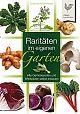 Raritäten im eigenen Garten. Alte Gemüsesorten und Wildkräuter selbst angebaut von Christine Weidenweber für 4,95€
