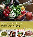 Jahreszeitenküche frisch vom Markt von Alexandra Medwedeff u.a. für 9,95€