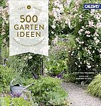 500 Gartenideen. Einfach, praktisch, inspirierend von Christina Freiberg für 11,95€