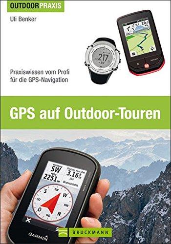 GPS auf Outdoor-Touren von Uli Benker für 4,95€