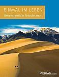Einmal im Leben. 100 unvergessliche Abenteuerreisen von Birgit Ackermann u.a. Tom Dauer für 4,95€