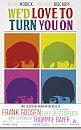 We'd love to turn you on. Eine Liebeserklärung an die Beatles. Geschichten über die Beatles von Elke Heidenreich, Frank Goosen und vielen anderen