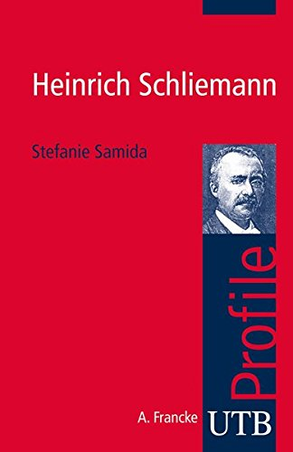 Heinrich Schliemann von Stefanie Samida für 3,95€
