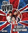 The Who. Fifty Years of My Generation von Mat Snow für 17,95€