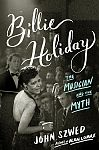 Billie Holiday. The Musician and the Myth von John Szwed für 7,95 €