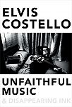 Unfaithful Music & Disappearing Ink von Elvis Costello für 7,95 €
