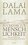 Rückkehr zur Menschlichkeit. Neue Werte in einer globalisierten Welt von Dalai Lama für 4,95€