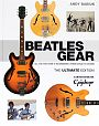 Beatles Gear. All the Fab Fours Instruments from Stage to Studio von Andy Babiuk für 19,95 €