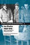 Im Ghetto 1939-1945. Neue Forschungen zu Alltag und Umfeld von Christoph Dieckmann Hg. u.a. für 7,95€