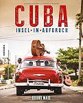 Cuba. Insel im Aufbruch von Bruno Maul für 14,95€