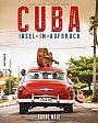 Cuba. Insel im Aufbruch