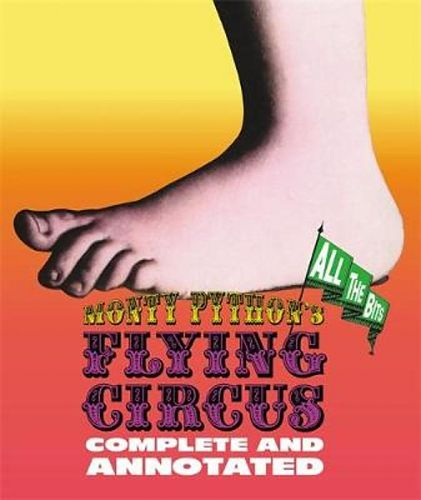 Monty Pythons Flying Circus: Complete and Annotated ... All the Bits von Graham Chapman u.a. für 11,95 €