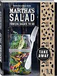 Marthas Salad. Fünfzig Salate to go von Séverine Götz & Sabrina Zbinden für 9,95€