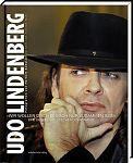 """Udo Lindenberg - """"Wir wollen doch einfach nur zusammen sein"""". Eine deutsch-deutsche Rockromanze"""