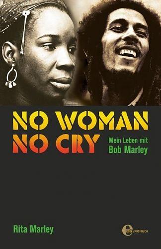 No Woman No Cry. Mein Leben mit Bob Marley von Rita Marley für 9,95€