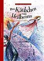 Das Käthchen von Heilbronn - Nach Heinrich von Kleist