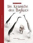 Die Kraniche des Ibykus von Friedrich Schiller für 4,95€