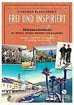 Frei und inspiriert. Sehnsuchtsorte der Dichter, Denker, Künstler und Aussteiger. Ascona Attersee Capri Bali St. Moritz Hiddensee von Thomas Blubacher für 4,95€