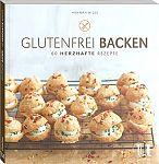 Glutenfrei backen. 60 herzhafte Rezepte von Hannah Miles für 3,95€