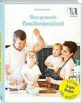 Das gesunde Familienkochbuch von Berglind Sigmarsdóttir für 4,95€