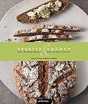 Drunter und Drüber. Das Brotback- und Aufstrichbuch von Karen Schulz u.a. für 6,95€