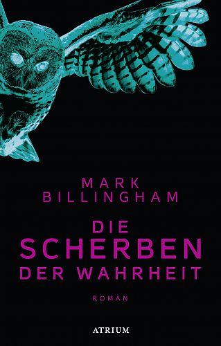 Die Scherben der Wahrheit von Mark Billingham für 6,95€