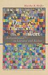Das unerhörte Wort. Antisemitismus in Literatur und Kultur von Martha B. Helfer für 9,95€