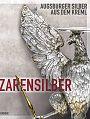 Zarensilber. Augsburger Silber aus dem Kreml